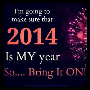 2014 is the year of my success!